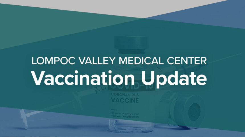 Lompoc Valley Medical Center Vaccination Update