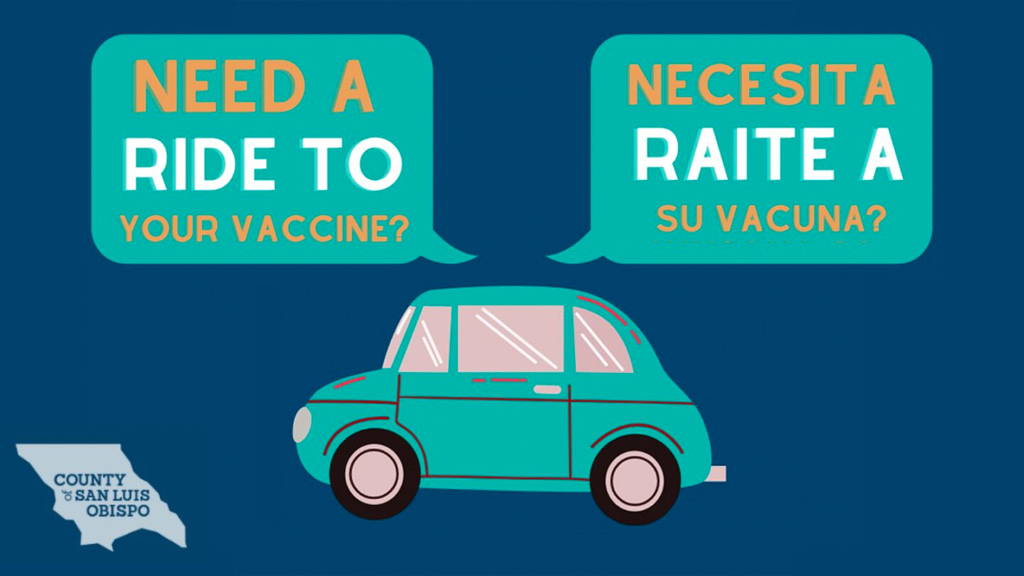 SLO County Public Health is helping people get to their vaccine appointments